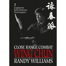 Explosive Self-Defense Techniques (Close Range Combat Wing Chun)