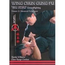 Wing Chun Gung Fu Biu Jitsu Vol.2 fortgeschrittene Techniken